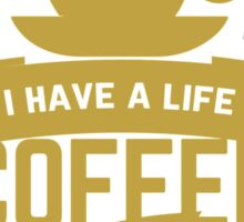 programmer : i have a life. code and coffee Sticker