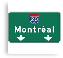 Montreal, Road Sign, Canada  Canvas Print
