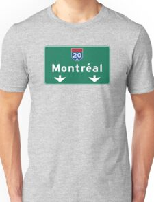 Montreal, Road Sign, Canada  Unisex T-Shirt