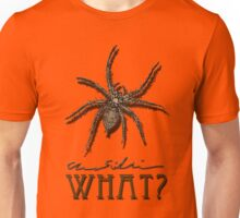What? Unisex T-Shirt
