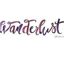 Wanderlust —A Strong Desire to Travel by THEARTICSOUL