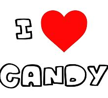 I Heart Candy by PingusTees
