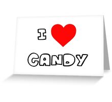 I Heart Candy Greeting Card