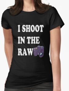 Shoot In The Raw T-Shirt