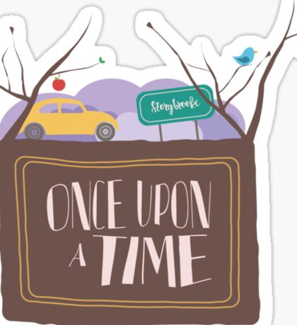 Once Upon A Time In Storybrooke;  Sticker