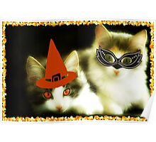 Have a Purrrfect Safe Halloween!!! © Poster