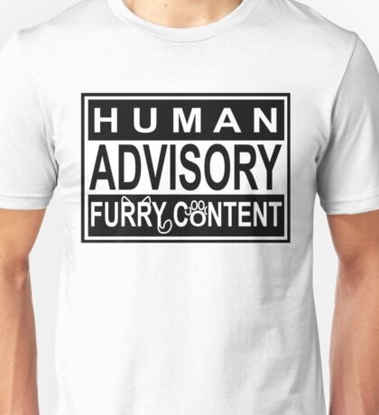 Advisory - FURRY CONTENT Unisex T-Shirt