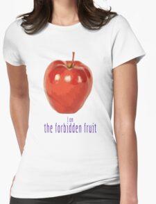 I am the forbidden fruit T-Shirt