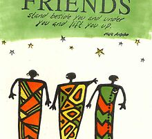 Friends Stand Beside You by © Angela L Walker