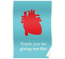 Mother's Day Card - Thank you for giving me life! Poster