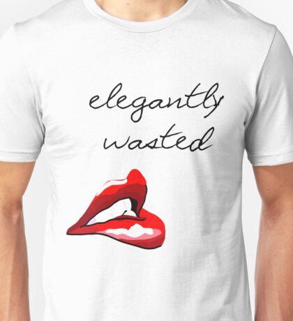 Elegantly Wasted Unisex T-Shirt