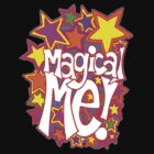 Magical Me! by Sammy Nuttall
