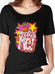 Magical Me! Women's Relaxed Fit T-Shirt