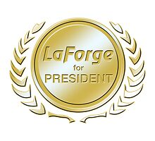 LaForge for President by ImagineThatNYC