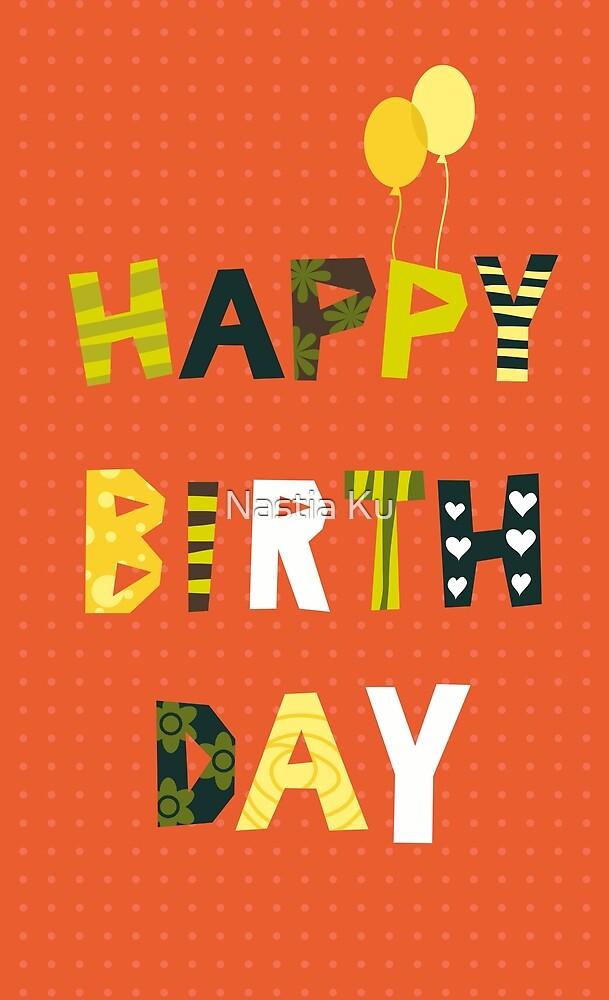 Happy birthday by Anastasiia Kucherenko