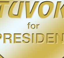 Tuvok for President Sticker