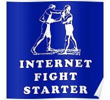 Internet Fight Starter Poster