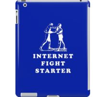 Internet Fight Starter iPad Case/Skin