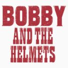 Bobby And The Helmets by ixrid