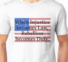 Rebellion Becomes Duty Unisex T-Shirt