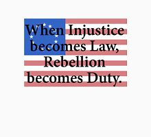 Rebellion Becomes Duty Unisex T-Shirt