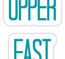 Hello Upper East Siders - Quote Sticker