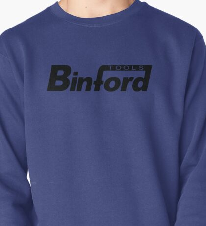 Binford Tools t-shirt - Home Improvement, Tim Taylor, Tool Time, The Tool Man Pullover