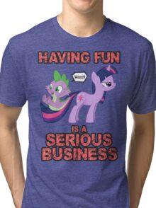 Fun is serious business Tri-blend T-Shirt