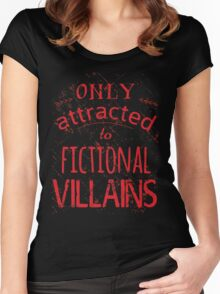 only attracted to fictional villains Women's Fitted Scoop T-Shirt