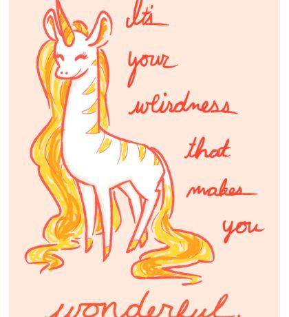 Your Weirdness is Wonderful Sticker