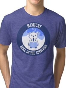 Mimicry, skill of the survivors - Penguin. Tri-blend T-Shirt