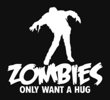 ZOMBIES ONLY WANT A HUG BAD TASTE HALOWEEN ZOMBIE POP CULTURE GIFT Kids Clothes