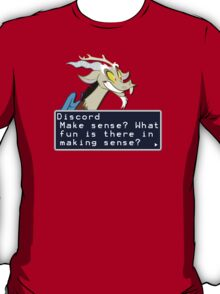 My Little Pony Discord Quote Shirt 2 T-Shirt