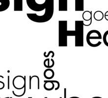 Good Design Goes to Heaven Sticker