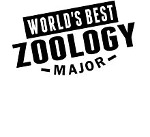 World's Best Zoology Major by GiftIdea