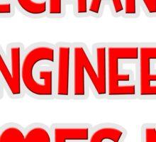A Mechanical Engineer Loves Me Sticker