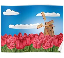 Windmill and Tulips 3 Poster