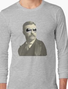 Tight Teddy Roosevelt Long Sleeve T-Shirt