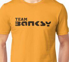 Team Banksy Unisex T-Shirt