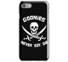 Goonies Never Say Die iPhone Case/Skin