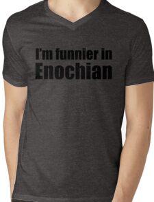 I'm Funnier in Enochian (black text) Mens V-Neck T-Shirt