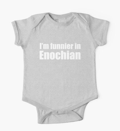 I'm Funnier in Enochian (white text) One Piece - Short Sleeve