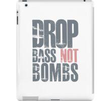 Drop Bass Not Bombs (cream pink)  iPad Case/Skin