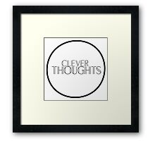Clever Thoughts Framed Print
