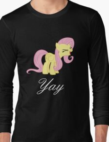 Fluttershy yay Long Sleeve T-Shirt