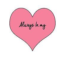 Always in my Heart by codinophoto
