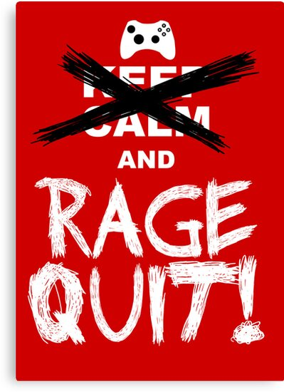 RAGE QUIT! Poster (Xbox Version) by Salonga