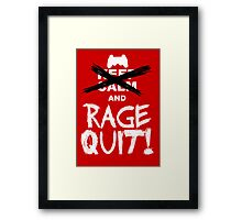 RAGE QUIT! Poster (PS3 Version) Framed Print