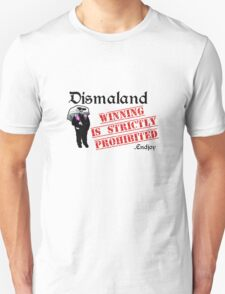 Winning is strictly prohibited T-Shirt