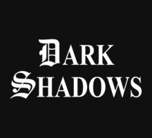 Dark Shadows by Blackwing